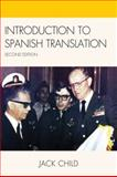 Introduction to Spanish Translation, Jack Child, 0761848975