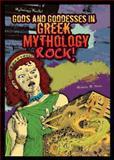 Gods and Goddesses in Greek Mythology Rock!, Michelle M. Houle, 0766038971