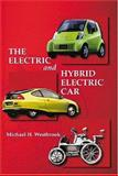 The Electric and Hybrid Electric Car, Westbrook, M. H., 0768008972