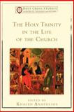 The Holy Trinity in the Life of the Church, , 0801048974