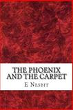 The Phoenix and the Carpet, E. Nesbit, 1484158970