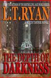 The Depth of Darkness, L. T. Ryan, 1492218979