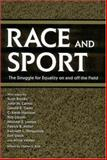 Race and Sport : The Struggle for Equality on and off the Field, , 1578068975