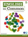 English in Common 5 with ActiveBook and MyEnglishLab, Saumell, Maria Victoria and Birchley, Sarah Louisa, 013262897X