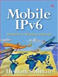 Mobile IPv6 : Mobility in a Wireless Internet, Soliman, Hesham, 0201788977