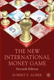 New International Money Game, Aliber, Robert, 0230018971