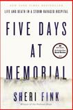 Five Days at Memorial, Sheri Fink, 0307718972