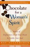 Chocolate for a Woman's Spirit, Kay Allenbaugh, 068484897X