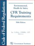 Environmental, Health and Safety CFR Training Requirements, , 0865878978