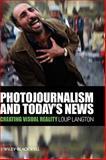 Photojournalism and Today's News, Loup Langton, 1405178973