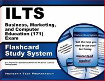 ILTS Business, Marketing, and Computer Education (171) Exam Flashcard Study System : ILTS Test Practice Questions and Review for the Illinois Licensure Testing System, ILTS Exam Secrets Test Prep Team, 1621208974
