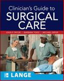 Clinician's Guide to Surgical Care, Pryor, John P. and Todd, Barbara A., 0071478973