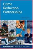 Crime Reduction Partnerships 9780199288977