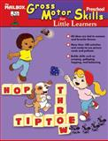 Gross-Motor Skills for Little Learners, The Mailbox Books Staff, 1562348973