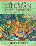Exploring Lifespan Development, Books a la Carte Plus NEW MyDevelopmentLab with Pearson EText -- Access Card Package 3rd Edition