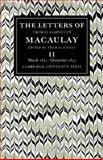 The Letters of Thomas Babington MacAulay Vol. 2 : March 1831-December 1833, Pinney, Thomas and Macaulay, Thomas Babington, 0521088976