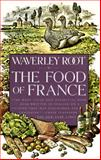 The Food of France, Waverley Root, 0679738975