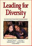 Leading for Diversity : How School Leaders Promote Positive Interethnic Relations, Henze, Rosemary, 0761978976