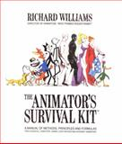 The Animator's Survival Kit--Revised Edition, Richard Williams, 086547897X