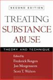 Treating Substance Abuse, Second Edition : Theory and Technique, , 1572308974