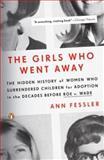 The Girls Who Went Away, Ann Fessler, 0143038974
