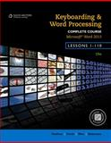 Keyboarding and Word Processing, Complete Course, Lessons 1-110 : Microsoft Word 2013, VanHuss, Susie H. and Forde, Connie M., 1133588972