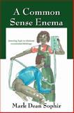 A Common Sense Enem, Sophir, Mark Dean, 143270897X
