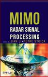 MIMO Radar Signal Processing, Li, Jian and Stoica, Petre, 0470178981