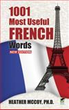 1001 Most Useful French Words NEW EDITION, Heather McCoy, 0486498980