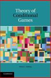 Theory of Conditional Games, Stirling, Wynn C., 110742898X