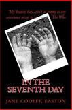 In the Seventh Day, Jane Easton, 1481038982
