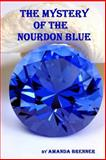 The Mystery of the Nourdon Blue, Amanda Brenner, 1483948986