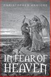 In Fear of Heaven, Christopher Angione, 1499028989