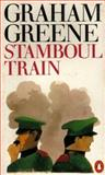 Stamboul Train, Graham Greene, 0140018980