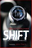Shift : What It Takes to Finally Reach Families Today, Haynes, Brian, 0764438980