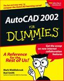 AutoCAD 2002 for Dummies, Mark Middlebrook and Bud E. Smith, 0764508989