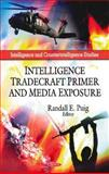 Intelligence Tradecraft Primer and Media Exposure, Randall E. Puig, 1608768988