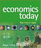 Economics Today : The Micro View Plus MyEconLab Student Access Kit, Miller, Roger LeRoy, 0321278984