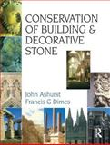 Conservation of Building and Decorative Stone, Ashurst, J. and Dimes, F. G., 0750638982