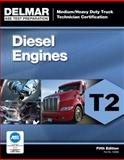 ASE Test Preparation - T2 Diesel Engines, Delmar Cengage Learning Staff, 1111128987