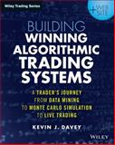 Building Algorithmic Trading Systems, Kevin Davey, 1118778987