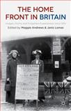 The Home Front in Britain : Images, Myths and Forgotten Experiences, 1914-2014, , 1137348984