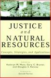 Justice and Natural Resources : Concepts, Strategies, and Applications, , 1559638982
