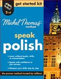 "Michel Thomas Methodâ""¢ Polish Get Started, Cecula, Jolanta, 0071628983"