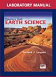 Earth Science, Edward J. Tarbuck and Frederick K. Lutgens, 0131258982