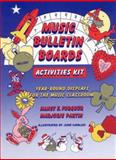 Music Bulletin Boards Activities Kit : Year-Round Displays for the Music Classroom, Forquer, Nancy and Partin, Marjorie, 0136068987