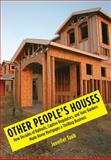 Other People's Houses, Jennifer S. Taub, 0300168985