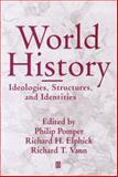 World History : Ideologies, Structures, and Identities, Richard Vann, 0631208984