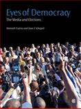 Eyes of Democracy : The Media and Elections, Esipisu, Manoah and Khaguli, Isaac E., 0850928982