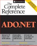ADO.NET : The Complete Reference, Otey, Michael and Otey, Denielle, 0072228989